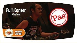 "[Live] ""Pas Band"" | Beng Beng Malah Melototin Penonton!! (Live Konser Cirebon 17 Oktober 2015)"