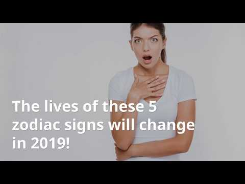 The Lives Of These 5 Zodiac Signs Will Change In 2019