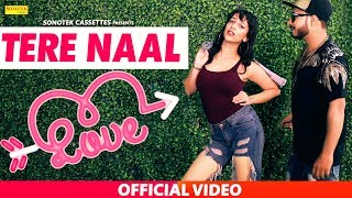 Tere Naal Love ( Official Song ) Deep Bijwasan, DJ Punk | Latest Punjabi Songs 2019 | Sonotek