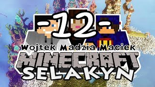 Selakyn #12 - Mamy to! /w Gamerspace, Undecided
