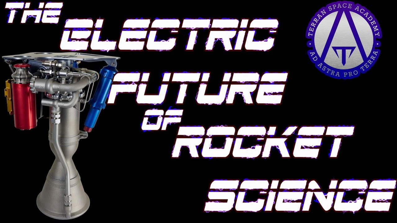 The Electric Future of Rocket Science