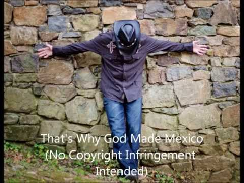 That's Why God Made Mexico mp3