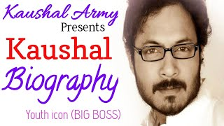 #Bigboss Kaushal biography _ about his age,family,interests, achievements _ presente by Kaushal Army