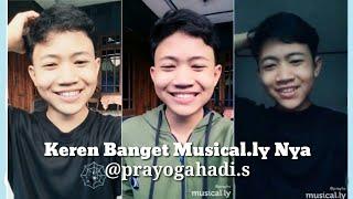 Musical.ly Prayogahadi Sanjaya @prayhs #2   MAKIN KEREN   MAKIN CAKEP   Musical.ly Indonesia  