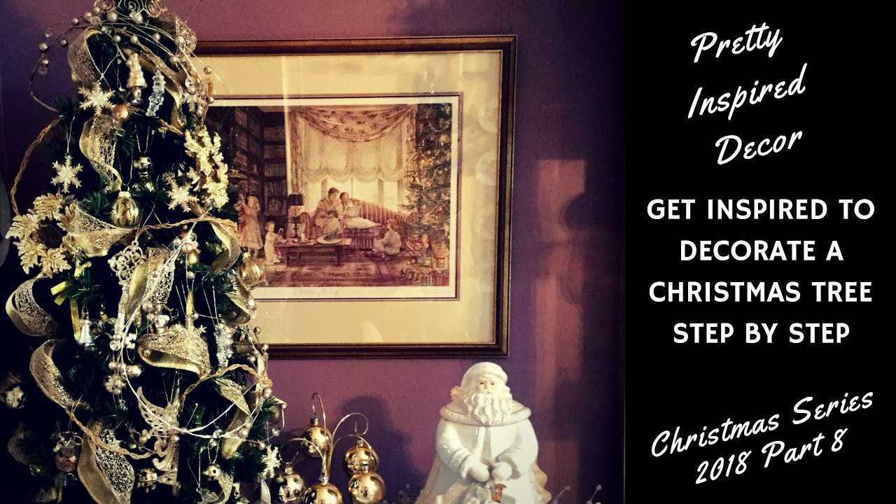 get inspired to decorate a christmas tree step by step part 8 in the christmas 2018