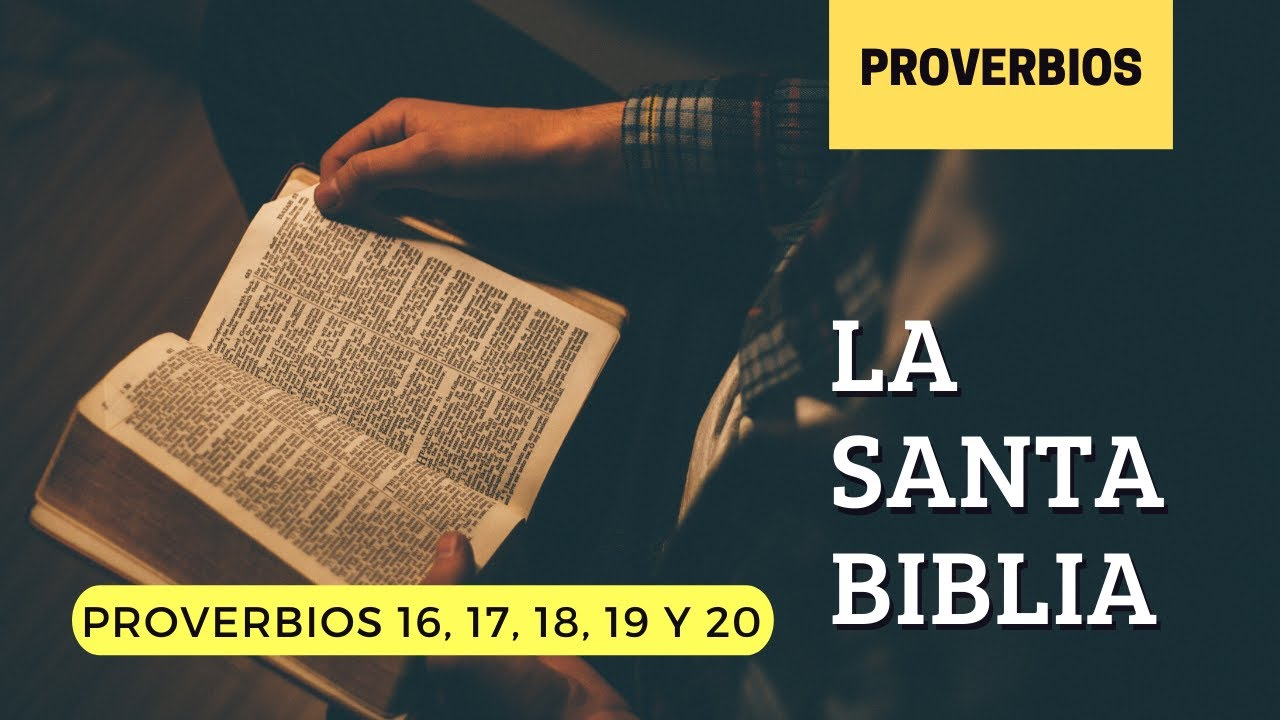 PROVERBIOS 16, 17, 18, 19, 20 (DÍA 170) LA SANTA BIBLIA    Biblia hablada   