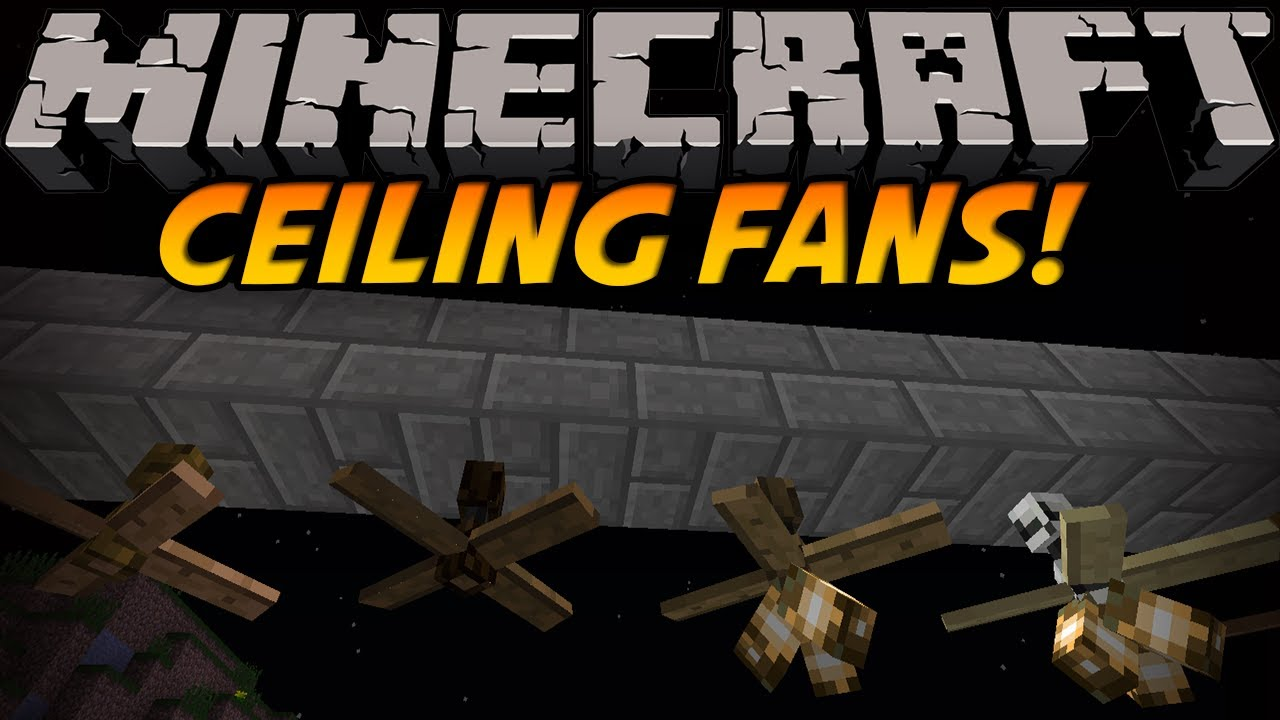 Minecraft Mods - CEILING FAN MOD! ROTATING AWESOMENESS! [1 ...