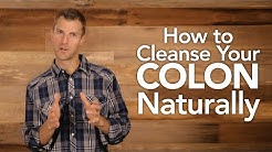 How to Cleanse Your Colon Naturally | Dr. Josh Axe