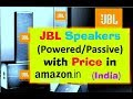 JBL powered Speakers with Price in Amazon india