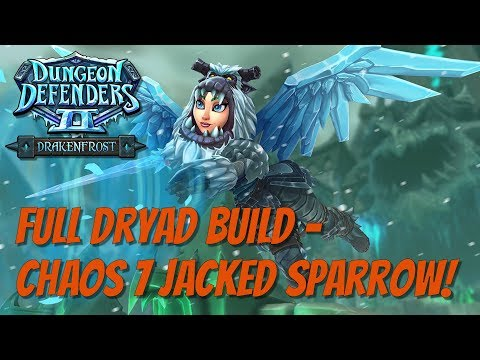 DD2 Dryad Boat Ride! Full Dryad Build Jacked Sparrow!