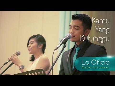 Kamu yang Kutunggu - Rossa feat. Afgan (Cover) by La Oficio Entertainment, Jakarta