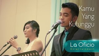 Video Kamu yang Kutunggu - Rossa feat. Afgan (Cover) by La Oficio Entertainment, Jakarta download MP3, 3GP, MP4, WEBM, AVI, FLV Maret 2018