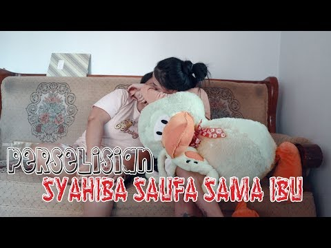 PERSELISIAN SYAHIBA SAUFA SAMA IBU  (Official Vlog Syahiba Saufa)