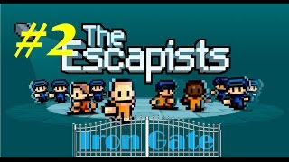The Escapists - Iron Gate - Episode 2 - Eye in the Sky