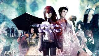 Steins;Gate 0 Full Ending Theme - Last Game / Zwei