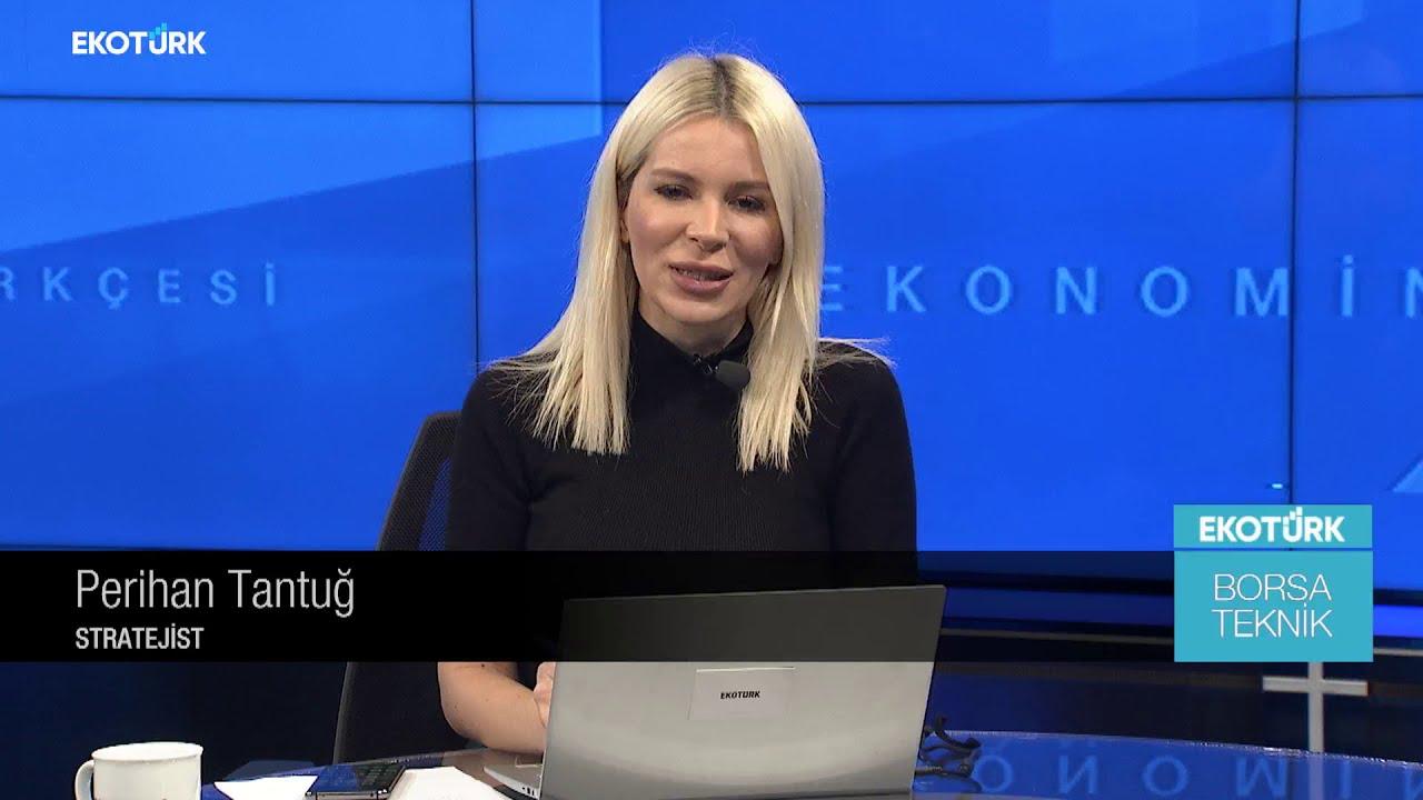 Borsa Teknik | Selçuk Gönençler | Perihan Tantuğ | 08.12.2020