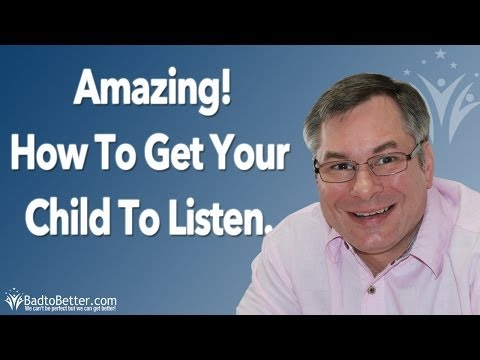 How to get your child to listen to you