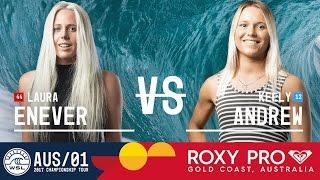 Laura Enever vs. Keely Andrew - Roxy Pro Gold Coast 2017 Round Two, Heat 1