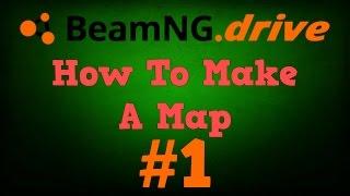 Beamng Drive - Harita - Öğretici Yapalım - #1
