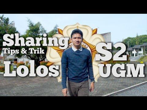 Tips dan Trik Lolos S2 di UGM (Universitas Gadjah Mada)