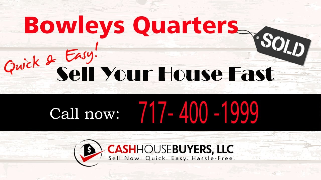 HOW IT WORKS   We Buy Houses Bowleys Quarters MD   CALL 717 400 1999   Sell Your House Fast Bowleys