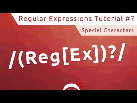Regular Expressions (RegEx) Tutorial #7 - Special Characters