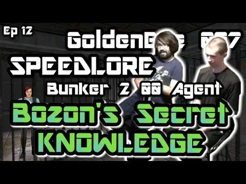 Bunker 2 00 Agent (GoldenEye 007 SpeedLore - Episode 12 : Bozon's Secret Knowledge)