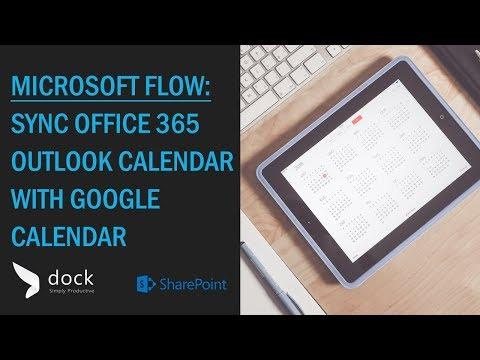 How To Sync Office 365 Calendar With Google Calendar Using Flow