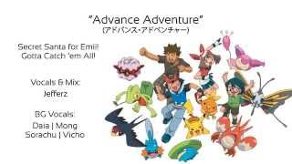 "【Jefferz】 Pokemon Advance OP1 - ""Advance Adventure"" 【SS2014】"