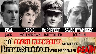 10 Heart Wrenching Survivor Stories of The Titanic
