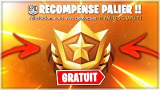 "FREE DÉBLOQUER ""35 PALIERS"" ON FORTNITE BATTLE ROYALE?!"