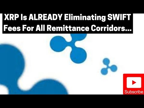 ripple/xrp-news:-xrp-is-already-eliminating-swift-fees-for-all-remittance-corridors...