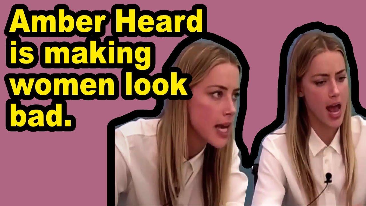 Amber Heard needs to stop making women look bad.