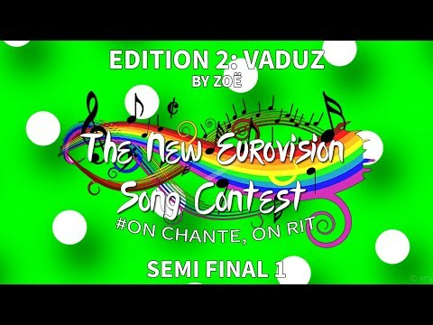The New Eurovision Song Contest #2 SEMI FINAL 1