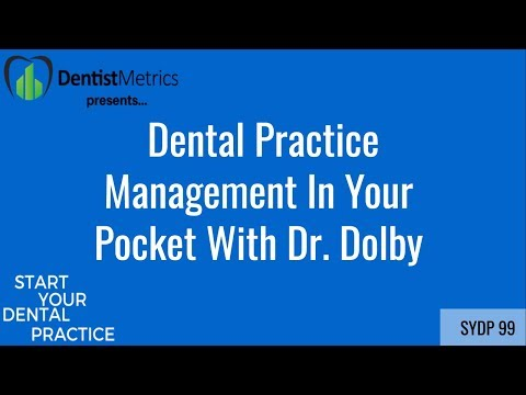 Dental Practice Management In Your Pocket With Dr. Dolby