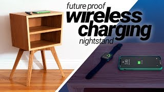 Hidden Wireless Charging Nightstand | DIY Woodworking