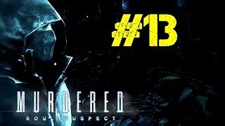 Murdered: Soul Suspect Walkthrough Ep.13 | Tracking Ever Closer to the Bell Killer [PC HD]