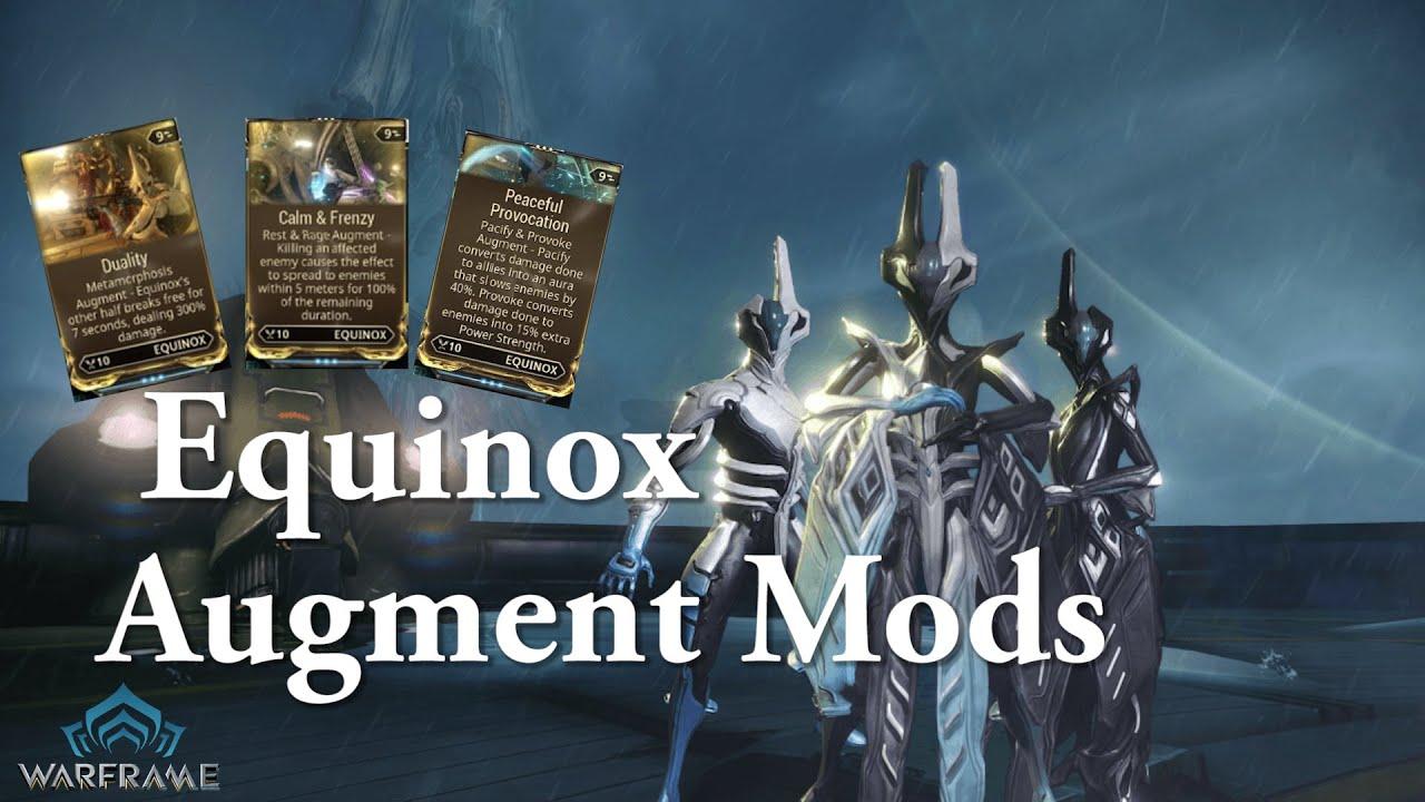 warframe equinox augment mods youtube