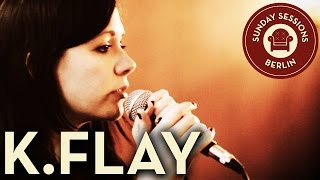 k flay i can t sleep live version sunday sessions berlin
