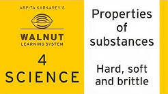 4 Science - Properties of substances - Hard soft and brittle
