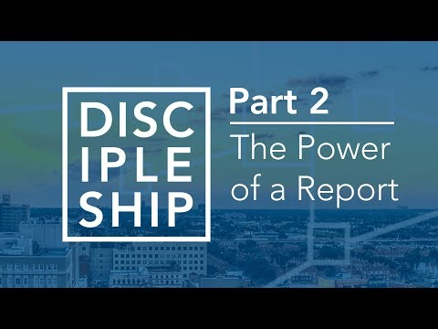 Discipleship: The Power of a Report - Bruce Downes The Catholic Guy