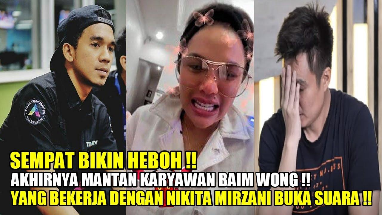 SEMPAT BIKIN HEBOH !! AKHIRNYA MANTAN KARYAWAN BAIM YG BEKERJA DENGAN NIKITA MIRZANI BUKA SUARA !!
