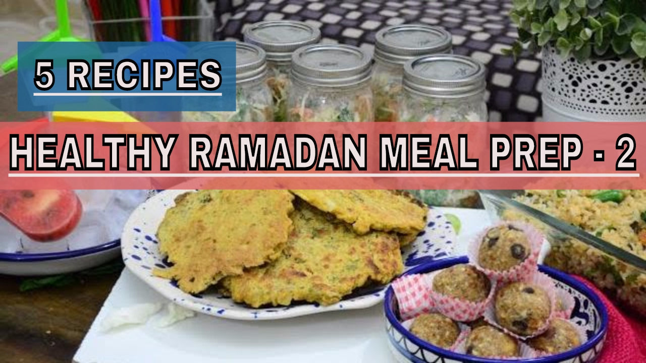Healthy ramadanramazan meal prep ideas ep 2 5 ramadan recipes healthy ramadanramazan meal prep ideas ep 2 5 ramadan recipes perfect food day pakistani forumfinder Gallery
