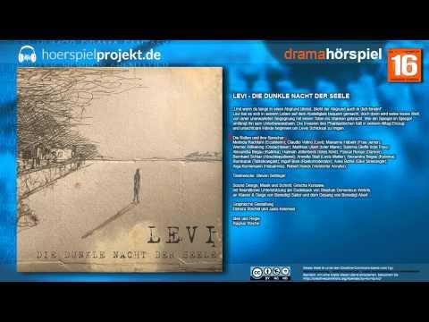 Levi - Die dunkle Nacht der Seele (Kunst / Mystery / Hörspiel / Hörbuch / Komplett)