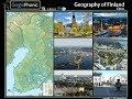 Geography of Finland , cities of Finland, Helsinki, Turku, Tampere, Oulu, Rovaniemi