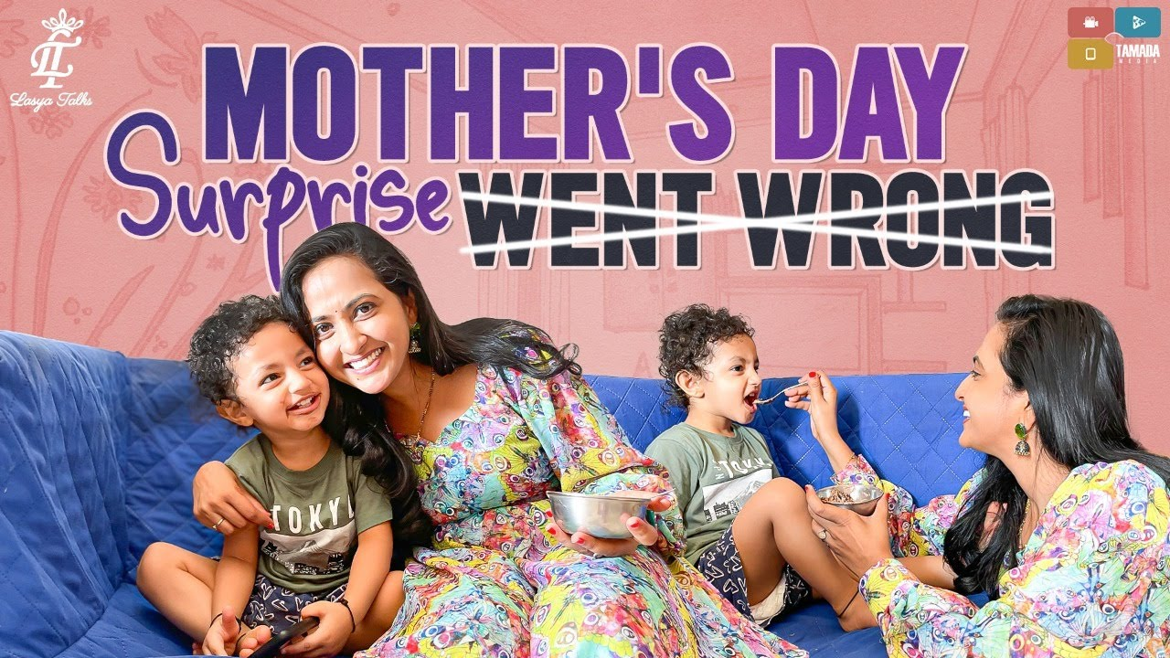 Lasya Talks || Mothers Day Surprise Went Wrong || Lasya Manjunath New Video