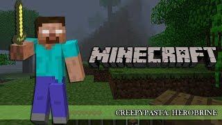 Creepypasta: Herobrine   Minecraft