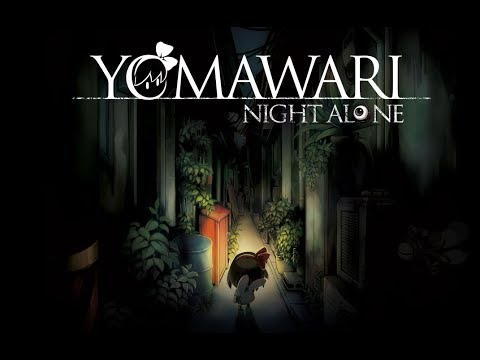 Yomawari: Night Alone 1 - The Adventure Begins  
