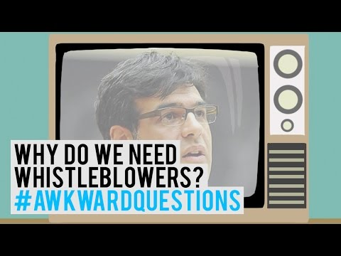WHY DO WE NEED WHISTLEBLOWERS?