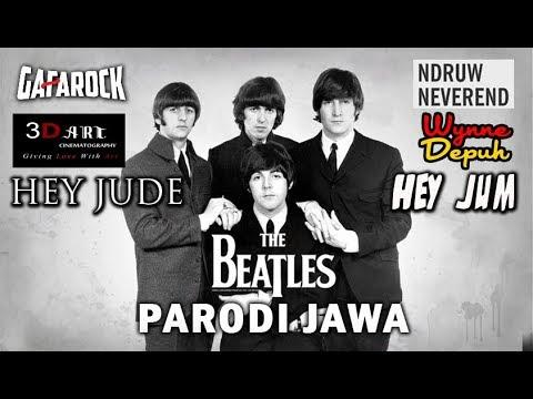 "The Beatles JAWA - Hey Jude Parodi ""HEY JUM"" Gafarock Feat. NdruwNeverend, Eko Prabowo, Wynne Depuh"